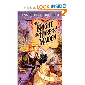The Knight, the Harp, and the Maiden (Secrets of the Witch World) by Anne Kelleher Bush