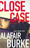 Close Case (Samantha Kincaid Mysteries)