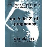 An  A to Z of Pregnancy (Sex Erotica Thriller Book 2)by Ann Abrams