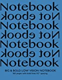 img - for Big & Bold Low Vision Notebook 160 Pages with Bold Lines 1/2 Inch Spacing: Notebook Not Ebook with blue cover, distinct, thick lines offering high ... impaired for handwriting, composition, notes. book / textbook / text book