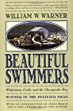 img - for Beautiful Swimmers: Watermen, Crabs and the Chesapeake Bay book / textbook / text book