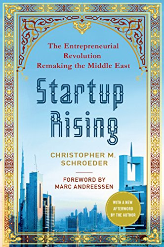 Startup-Rising-The-Entrepreneurial-Revolution-Remaking-the-Middle-East