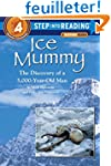 Ice Mummy: The Discovery of a 5,000 Y...