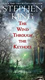 Image of The Wind Through the Keyhole: A Dark Tower Novel (The Dark Tower Book 8)