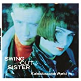 Kaleidoscope Worldby Swing Out Sister