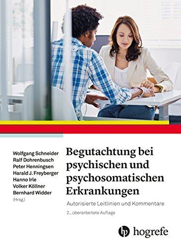 Begutachtung bei psychischen und psychosomatischen Erkrankungen PDF