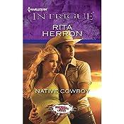 Native Cowboy   Rita Herron