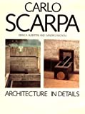 img - for Carlo Scarpa: Architecture in Details by Albertini Bianca Bagnoli Alessandra (1988-11-21) Hardcover book / textbook / text book