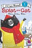 Splat The Cat: Blow, Snow, Blow