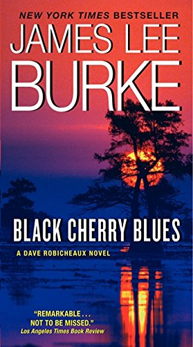 Black Cherry Blues (Dave Robicheaux)