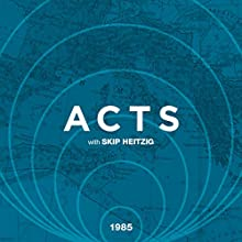 44 Acts - 1985  by Skip Heitzig Narrated by Skip Heitzig