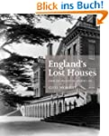 England's Lost Houses: From the Archi...