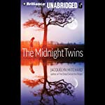 The Midnight Twins (       UNABRIDGED) by Jacquelyn Mitchard Narrated by Emily Durante