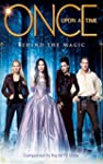 Once Upon A Time: Behind the Magic -...