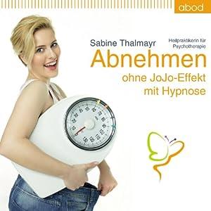 Abnehmen ohne JoJo-Effekt mit Hypnose Hörbuch
