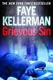 Grievous Sin (Peter Decker and Rina Lazarus Series Book 6)