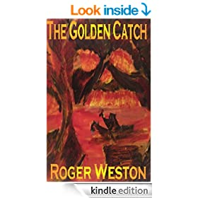 The Golden Catch: A Thriller
