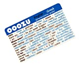 OOOZU Greek Language Card - phrasebook alternative Keep the essential words in your wallet, purse or pocket Light to carry, quick to use, made from biodegradable plastic Easy alternative to a Greek phrase book, Greek dictionary, mobile phone or tab