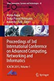 img - for Proceedings of 3rd International Conference on Advanced Computing, Networking and Informatics: ICACNI 2015, Volume 1 (Smart Innovation, Systems and Technologies) book / textbook / text book