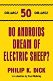 Philip K Dick Do Androids Dream of Electric Sheep?