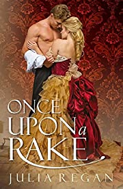 Victorian Romance: Once Upon a Rake (Historical Rogue 19th Century Love Romance) (Lady Duke Wealth Historical Romance)
