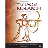 The Tao of Research: A Path to Validity ~ Dana K. Keller
