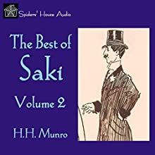 The Best of Saki, Volume 2 Audiobook by  Saki Narrated by Roy Macready