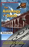 Richard Houck The Astrology of Death
