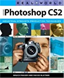 Real World Adobe Photoshop CS2 (0321334116) by Fraser, Bruce
