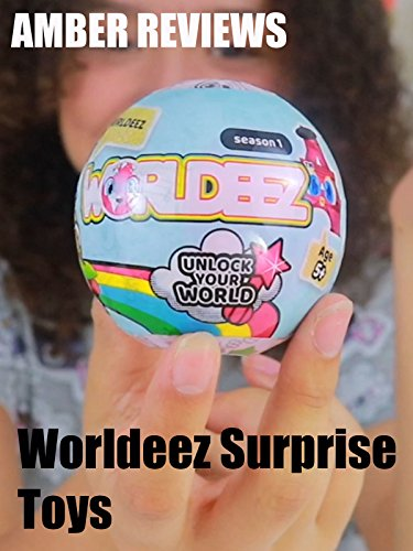 Amber Reviews Worldeez Surprise Toys
