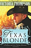 Texas Blonde (A Lady and the Cowboy Romance)