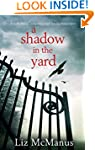 A Shadow In The Yard