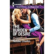 The Burden of Desire (       UNABRIDGED) by Natalie Charles Narrated by Eve Bianco