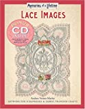 Memories of a Lifetime: Lace Images: Artwork for Scrapbooks & Fabric-Transfer Crafts