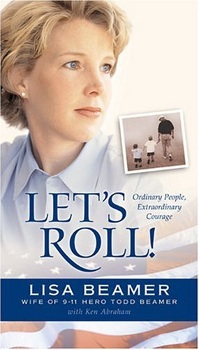 Let&#39s Roll by Lisa Beamer with Ken Abraham