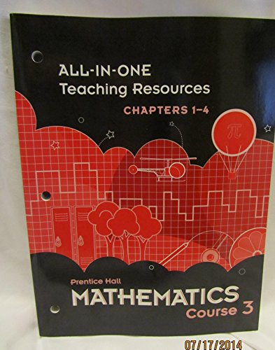 Prentice Hall Mathematics Course 3 All-in-One Teaching Resources Chapters 1-4 ISBN 0133721310 by Pearson