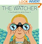 The Watcher: Jane Goodall's Life with...