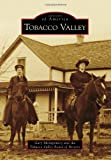 img - for Tobacco Valley (Campus History) (Images of America) book / textbook / text book