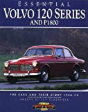 Anders Ditlev Clausager Essential Volvo 120 Series and P1800: The Cars and Their Story, 1956-73 (Essential Series)