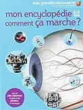 echange, troc Gallimard-Jeunesse - Mon encyclopédie comment ça marche ? 6-9 ans
