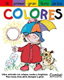 img - for Mi primer gran libro de los colores (Mi primer gran libro de . . . series) book / textbook / text book