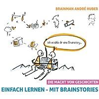 Einfach lernen - Mit Brainstories: Die Macht von Geschichten Hörbuch