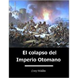 El colapso del Imperio Otomano