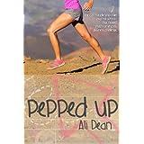 Pepped Up (Pepper Jones Book 1) ~ Ali Dean
