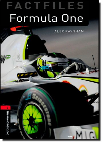Oxford Bookworms Library Factfiles: Stage 3: Formula One (Oxford Bookworms ELT)