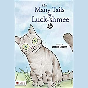 The Many Tails of Luck-shmee | [Jennifer Circosta]