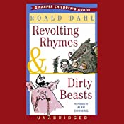 Revolting Rhymes & Dirty Beasts | [Roald Dahl]