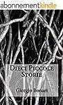 Dieci piccole storie (Italian Edition)