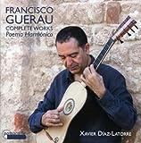 Guerau: Die Werke für Gitarre