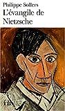 echange, troc Philippe Sollers - L'évangile de Nietzsche : Entretiens avec Vincent Roy